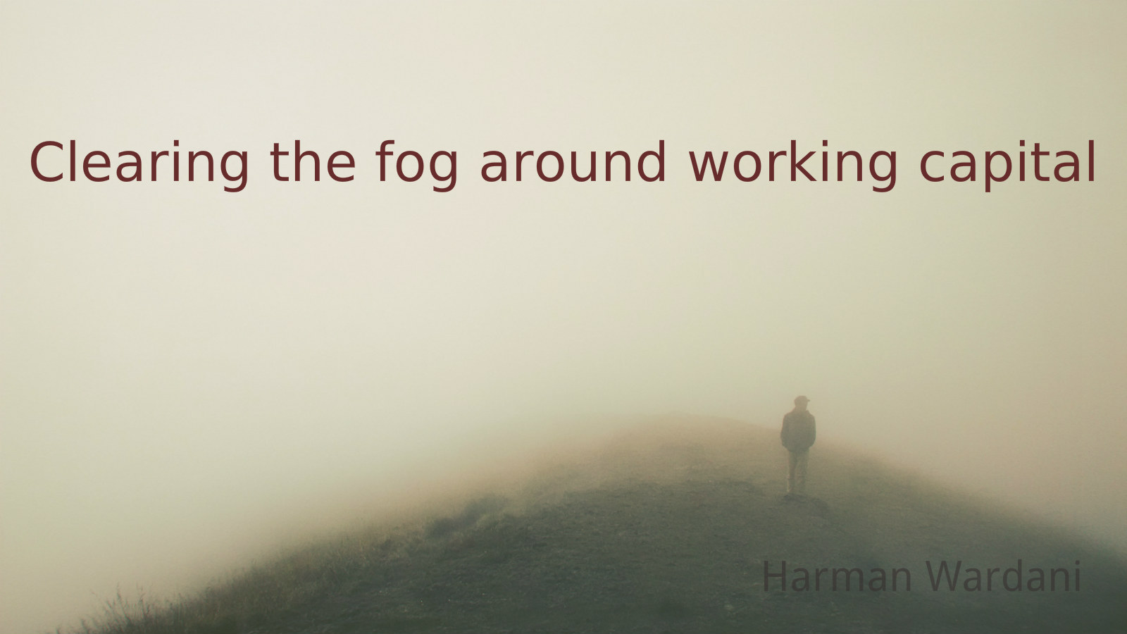 Working_Capital_out_of_the_fog.jpg
